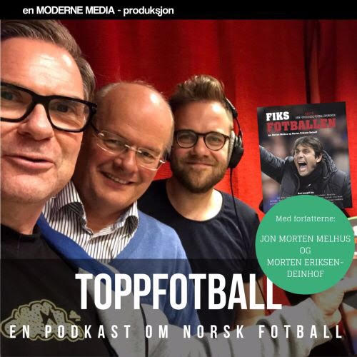 Podcast «Fiks fotballen»: «Norske millionklubber drives som pølseboder».