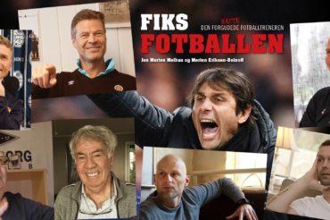 Innledningkapitlene i «Fiks fotballen»: – Norge er verdens beste idrettsnasjon og Europas mest entusiastiske fotballnasjon